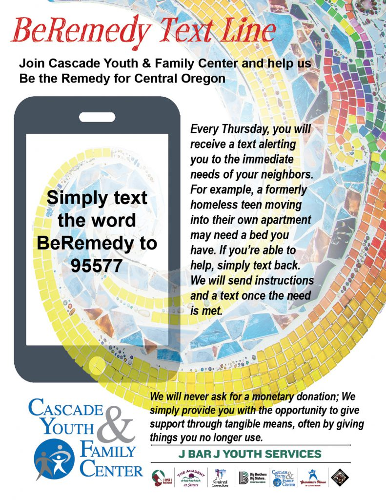 BeRemedy text line: receive texts to alert you to the immediate needs of your neighbors, such as a formerly homeless teen moving into their own apartment.